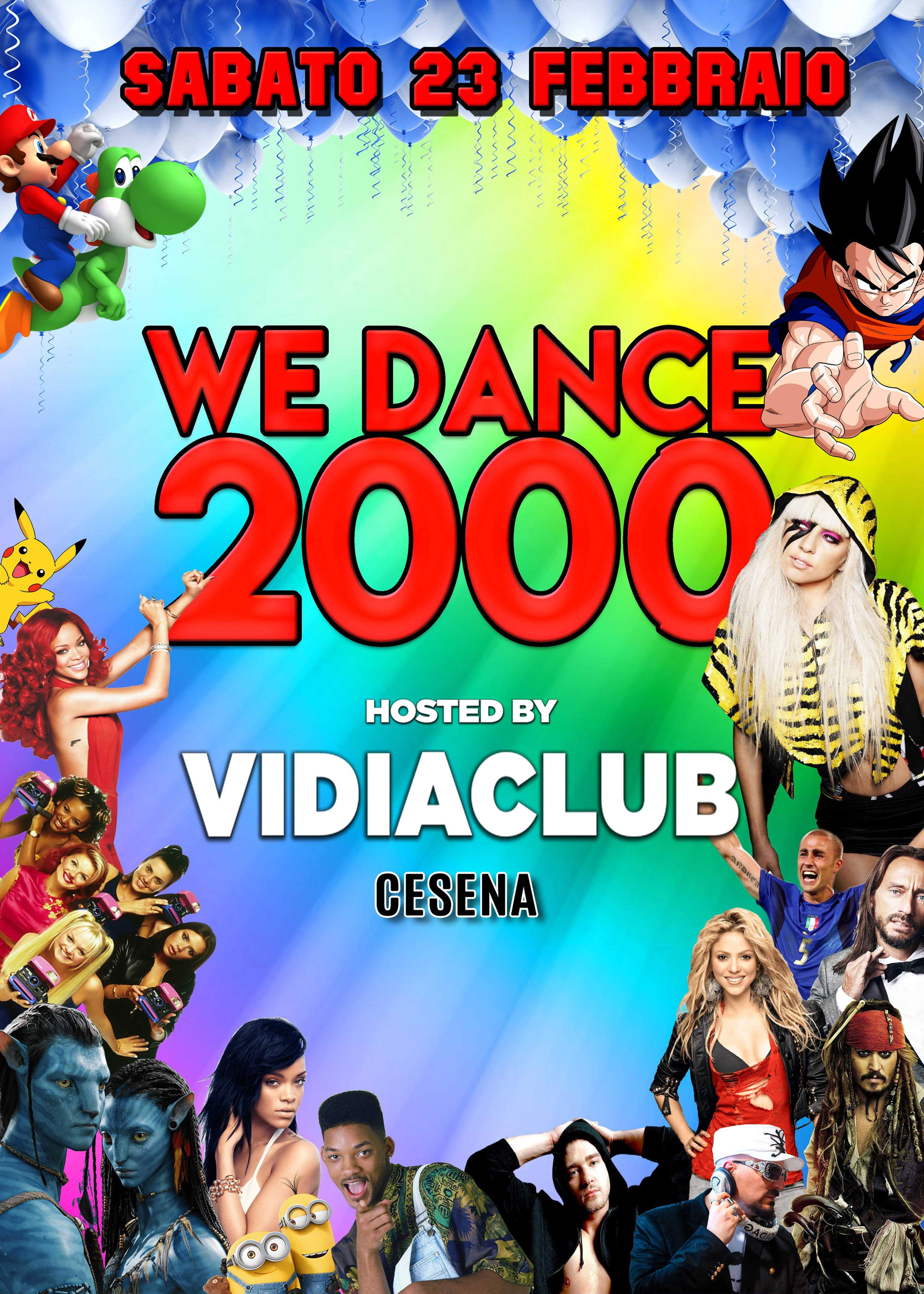WE DANCE 2000 hosted by Vidia Club